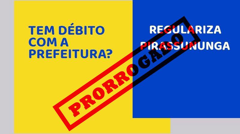 "Prefeitura Municipal prorroga prazo do ""Regulariza Pirassununga"""